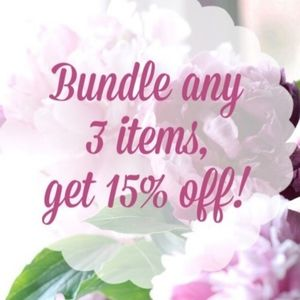 BUNDLE 3 & Save 15% Off Recently Lowered Prices